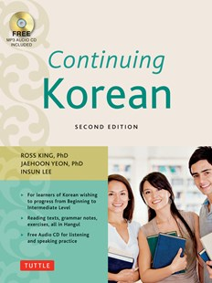 Continuing Korean by Ross King, Jaehoon Yeon, Insun Lee (9780804845151) - PaperBack - Language Asian Languages