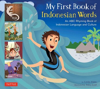 My First Book of Indonesian Words by Linda Hibbs, Julia Laud (9780804845571) - HardCover - Non-Fiction