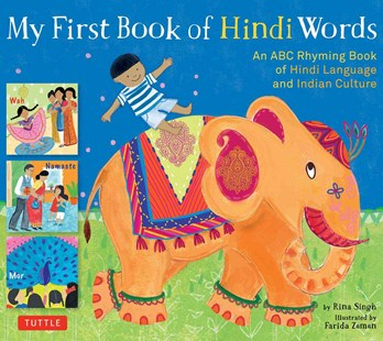 My First Book of Hindi Words by Rina Singh, Farida Zaman (9780804845625) - HardCover - Language