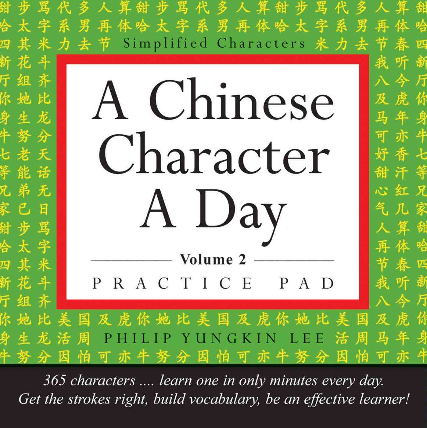Chinese Character a Day Practice Pad Volume 2