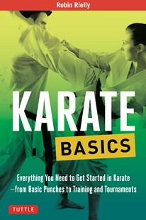 Karate Basics by Robin Rielly (9780804845892) - PaperBack - Sport & Leisure