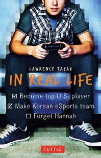 In Real Life by Lawrence Tabak (9780804846288) - PaperBack - Children's Fiction