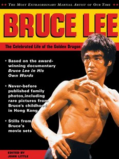 Bruce Lee by John Little, Shannon Lee, Linda Lee Cadwell (9780804847810) - PaperBack - Biographies Entertainment