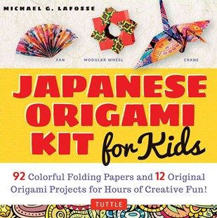 Japanese Origami Kit for Kids by Michael G LaFosse, Michael G. LaFosse (9780804848046) - HardCover - Craft & Hobbies Papercraft