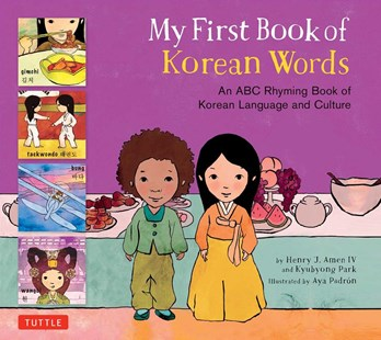 My First Book of Korean Words by Henry J. Amen, Kyubyong Park, Aya Padron (9780804849401) - HardCover - Non-Fiction Early Learning