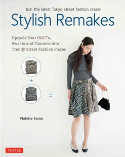 Stylish Remakes by Violette Room (9780804849869) - PaperBack - Art & Architecture Fashion & Make-Up