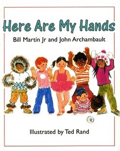 Here Are My Hands by Bill Martin, John Archambault, Ted Rand (9780805011685) - PaperBack - Children's Fiction Intermediate (5-7)