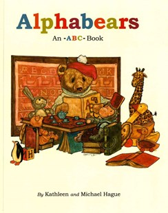 Alphabears by Kathleen Hague, Michael Hague (9780805016376) - PaperBack - Children's Fiction Intermediate (5-7)