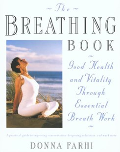 Breathing Book by Donna Farhi (9780805042979) - PaperBack - Health & Wellbeing Diet & Nutrition