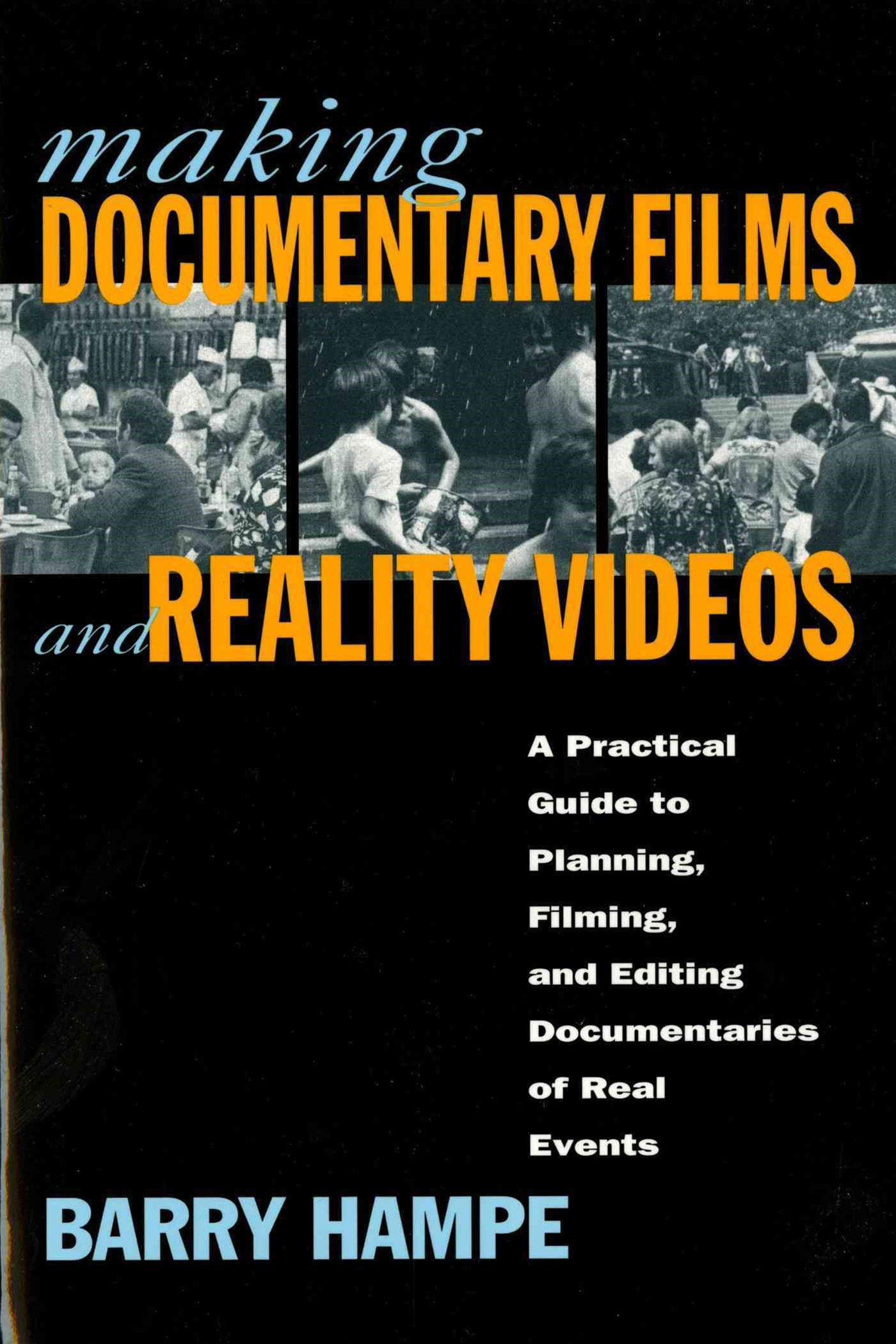 Making Documentaries and Reality Videos