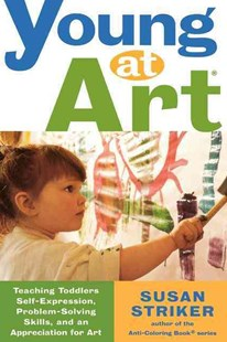 Young at Art by Susan Striker (9780805066975) - PaperBack - Family & Relationships Parenting