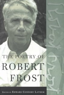 The Poetry of Robert Frost by Robert Frost, Edward Connery Lathem (9780805069860) - PaperBack - Poetry & Drama Poetry