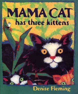 Mama Cat Has Three Kittens by Denise Fleming, Denise Fleming (9780805071627) - PaperBack - Children's Fiction Intermediate (5-7)