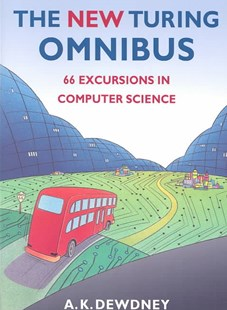 The New Turing Omnibus by A. K. Dewdney, A. K. Dewdney (9780805071665) - PaperBack - Computing