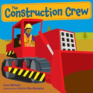 The Construction Crew - Children's Fiction Older Readers (8-10)