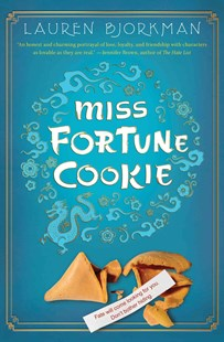 Miss Fortune Cookie by Lauren Bjorkman (9780805089516) - HardCover - Young Adult Contemporary