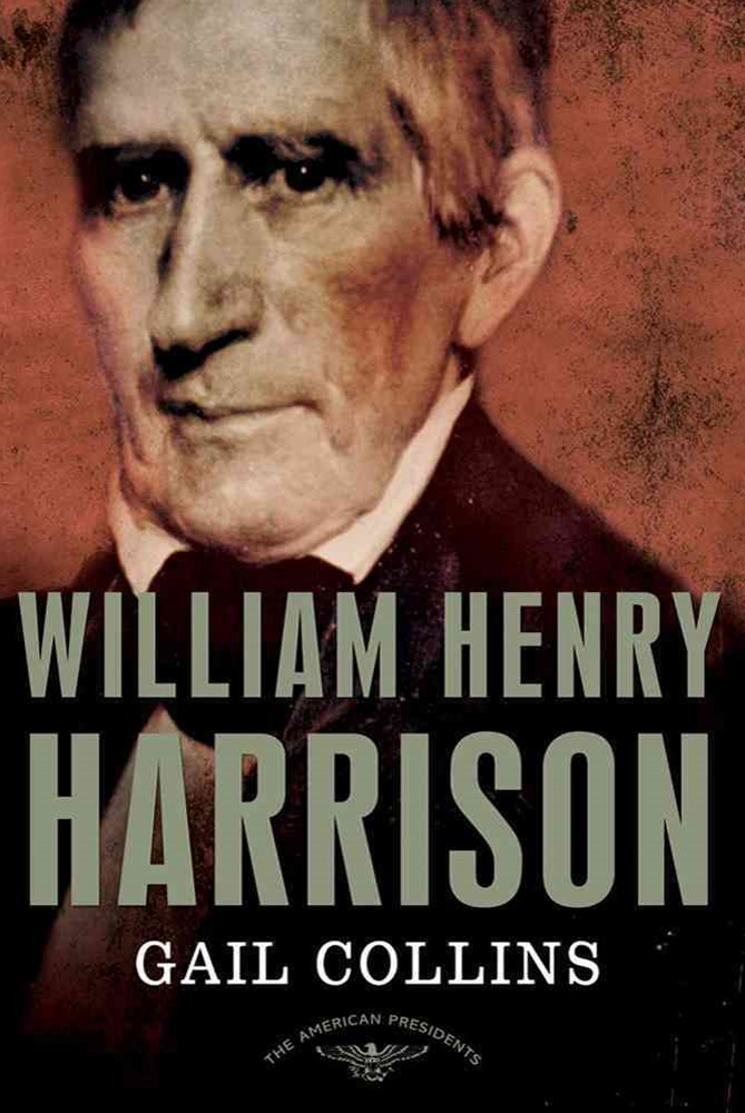 William Henry Harrison: The 9th President, 1841