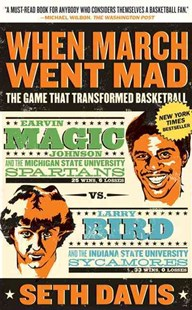 When March Went Mad by Seth Davis (9780805091519) - PaperBack - Sport & Leisure Other Sports