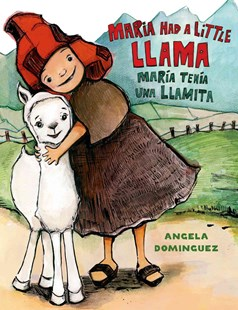 María Tenía una Llamita - Children's Fiction Early Readers (0-4)