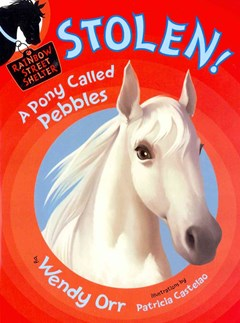 Stolen! - A Pony Called Pebbles
