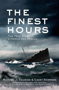 The Finest Hours by Michael J. Tougias, Casey Sherman (9780805097641) - HardCover - Non-Fiction History