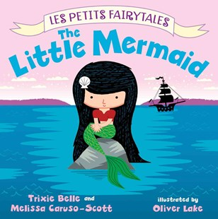 The Little Mermaid by Trixie Belle, Melissa Caruso-Scott, Oliver Lake (9780805097894) - HardCover - Children's Fiction Intermediate (5-7)
