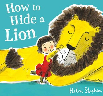 How to Hide a Lion - Children's Fiction Intermediate (5-7)