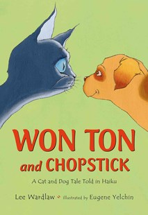 Won Ton and Chopstick - Children's Fiction Intermediate (5-7)