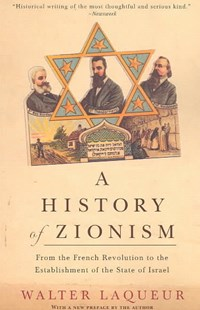 History of Zionism by Walter Laqueur, Walter Laqueur (9780805211498) - PaperBack - Education