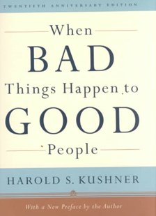 When Bad Things Happen to Good People by Kushner, Harold S., Harold S. Kushner (9780805241938) - HardCover - Religion & Spirituality Judaism