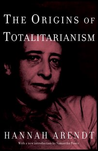 Origins of Totalitarianism by Hannah Arendt, Hannah Arendt (9780805242256) - HardCover - Non-Fiction