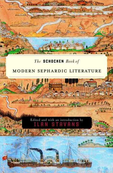 Shocken Book of Modern Sephardic Literature