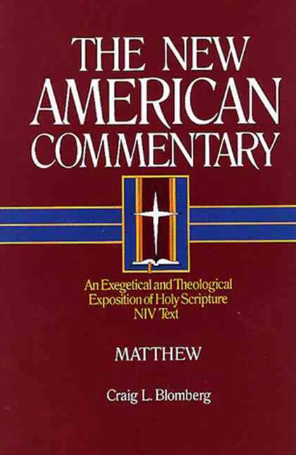 The New American Commentary - Matthew