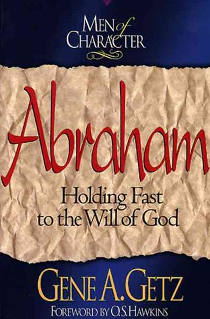 Men of Character - Abraham