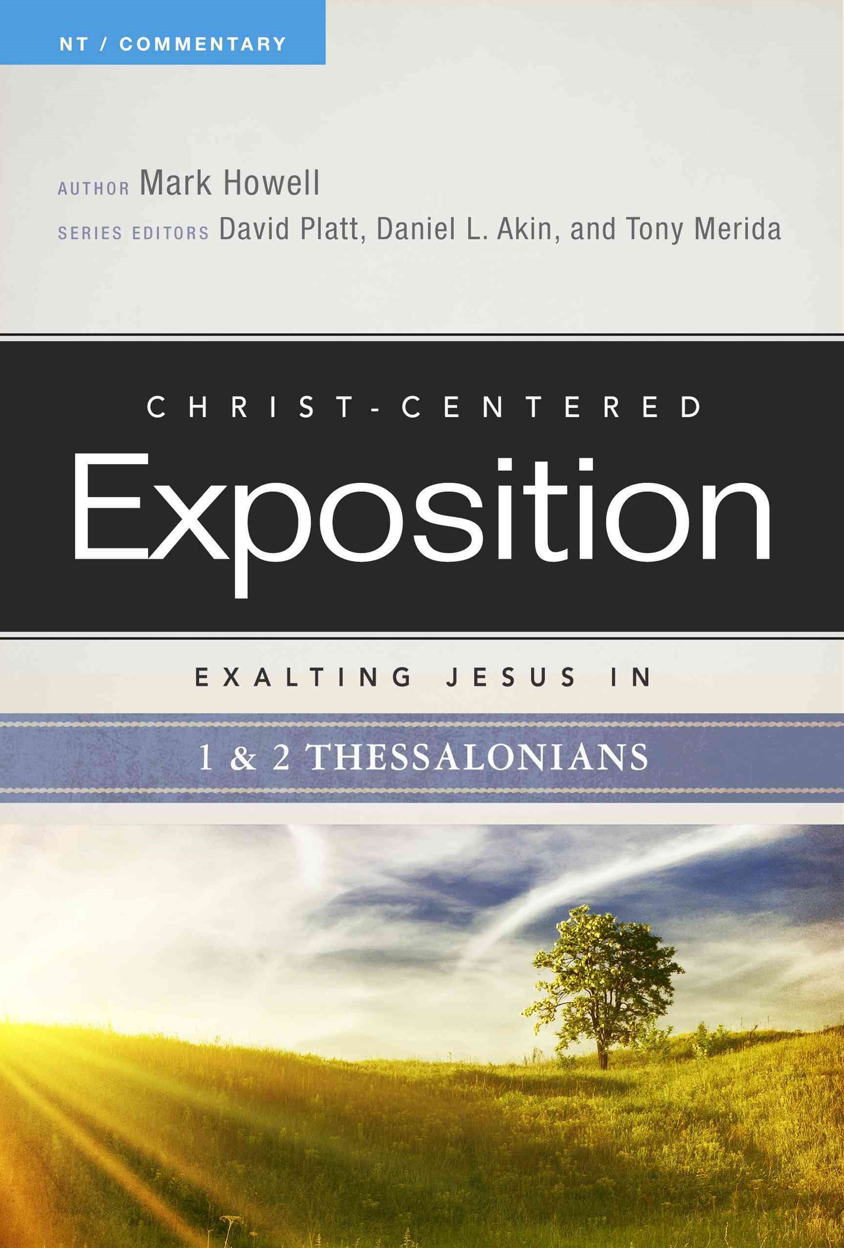 Exalting Jesus in 1 and 2 Thessalonians