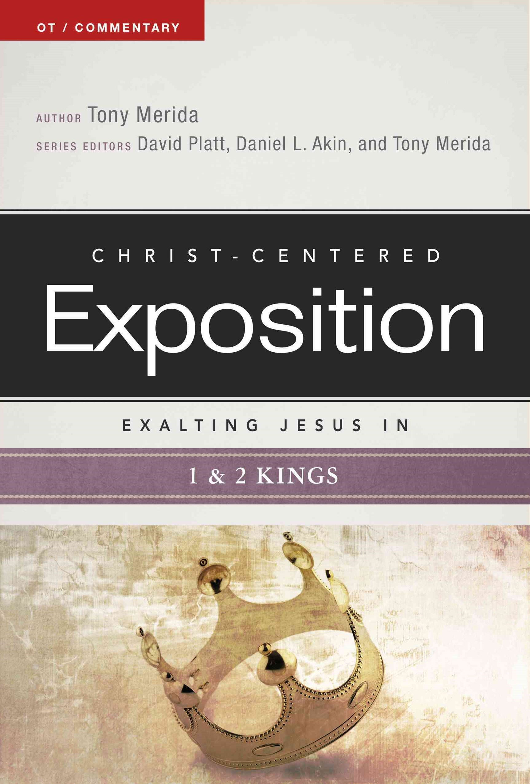 Exalting Jesus in 1 and 2 Kings