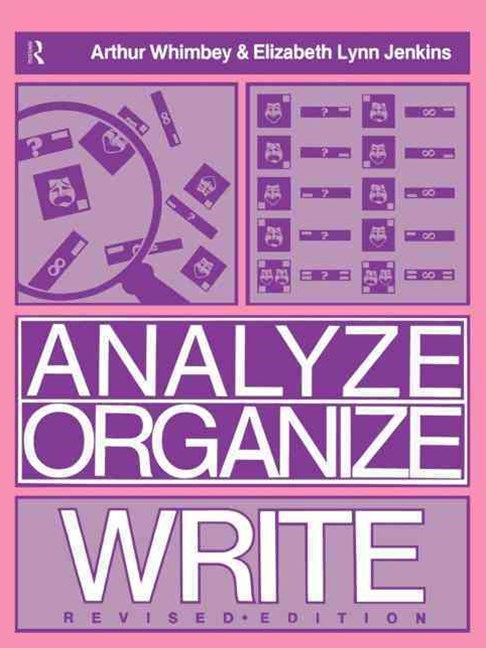 Analyze, Organize, Write