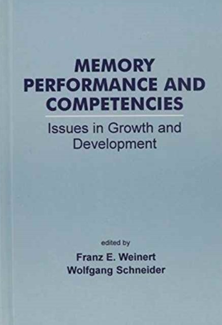 Memory Performance and Competencies