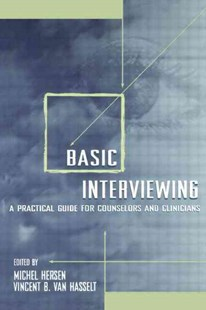 Basic Interviewing by Michel Hersen, Vincent B. Van Hasselt (9780805823691) - PaperBack - Reference Medicine