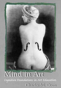 Mind in Art by Charles M. Dorn (9780805830798) - PaperBack - Art & Architecture Art History