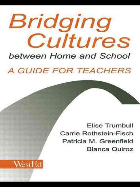 Bridging Cultures between Home and School