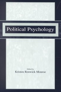 Political Psychology by Kristen Renwick Monroe (9780805838879) - PaperBack - Politics Political Issues