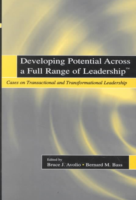 Developing Potential Across a Full Range of Leadership
