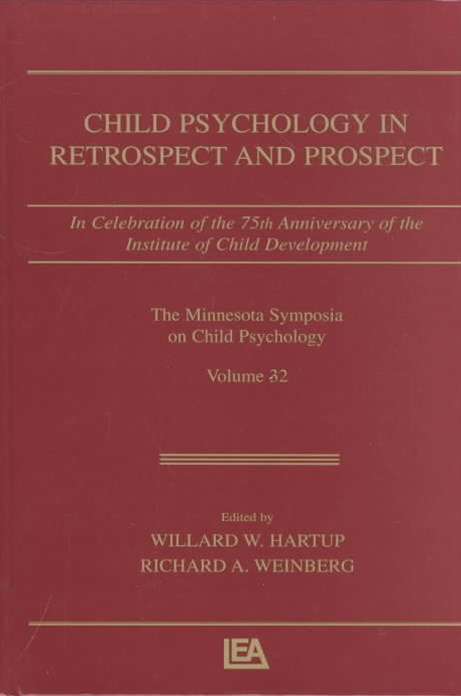 Child Psychology in Retrospect and Prospect