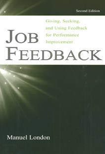 Job Feedback by Manuel London (9780805844955) - PaperBack - Business & Finance Human Resource