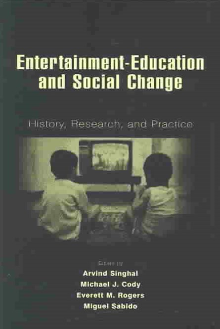 Entertainment-Education and Social Change