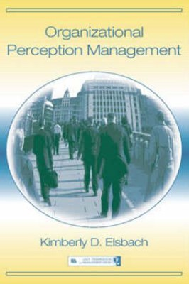 Organizational Perception Management