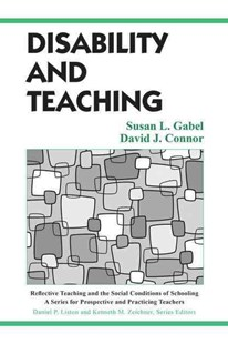 Disability and Teaching by Susan L. Gabel, David J. Connor (9780805849141) - PaperBack - Education Teaching Guides