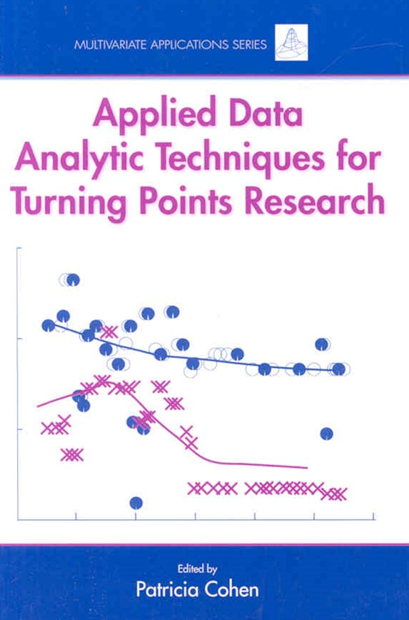 Applied Data Analytic Techniques for Turning Points Research