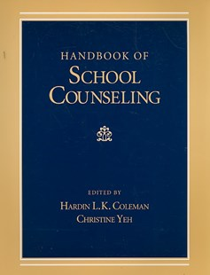 Handbook of School Counseling by Hardin L. K. Coleman, Christine J. Yeh (9780805856231) - PaperBack - Education Teaching Guides